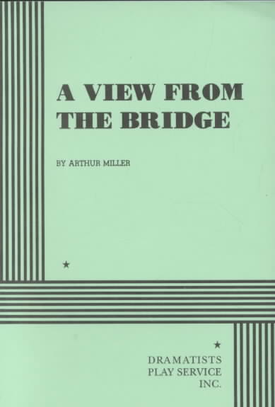 A View from the Bridge By Miller, Arthur